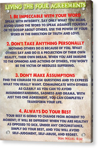 Living The Four Agreements - Wisdom Of The Toltecs Acrylic Print