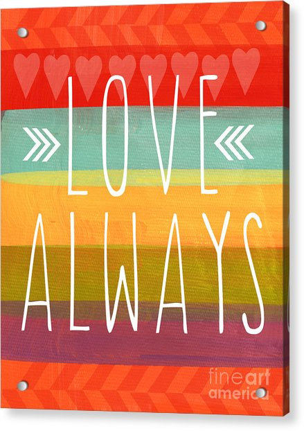 Love Always Acrylic Print