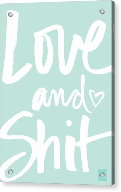 Love And Shit -greeting Card Acrylic Print