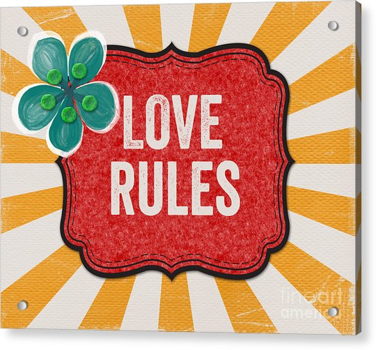 Love Rules Acrylic Print
