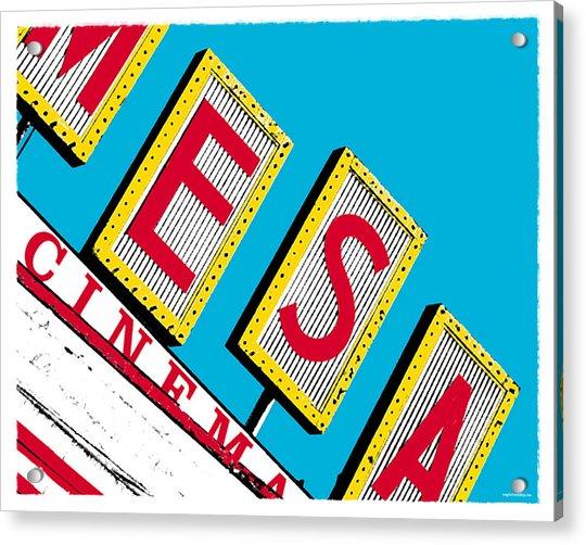 Mesa Cinema Acrylic Print