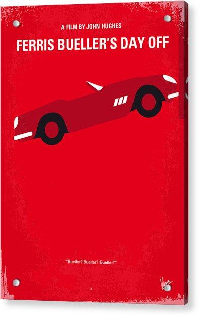 No292 My Ferris Bueller's Day Off Minimal Movie Poster Acrylic Print