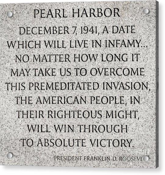 Pearl Harbor Speech - Franklin Delano Roosevelt Acrylic Print