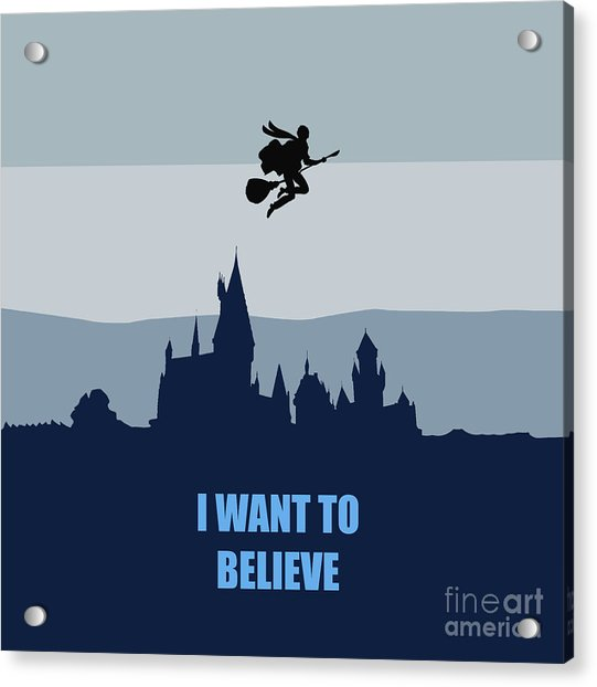 Potter I Want To Believe Acrylic Print