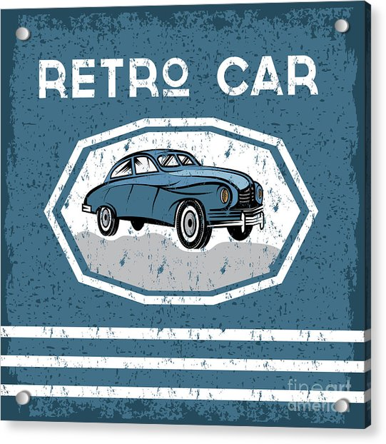 Retro Car Old Vintage Grunge Poster Acrylic Print