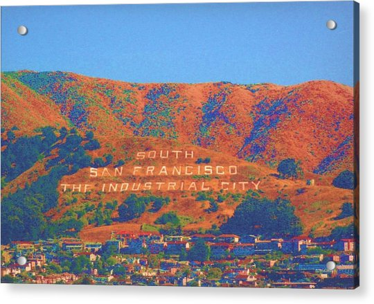 Acrylic Print featuring the photograph South San Francisco by Cynthia Marcopulos