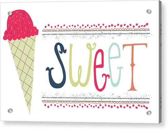 Sweet Acrylic Print