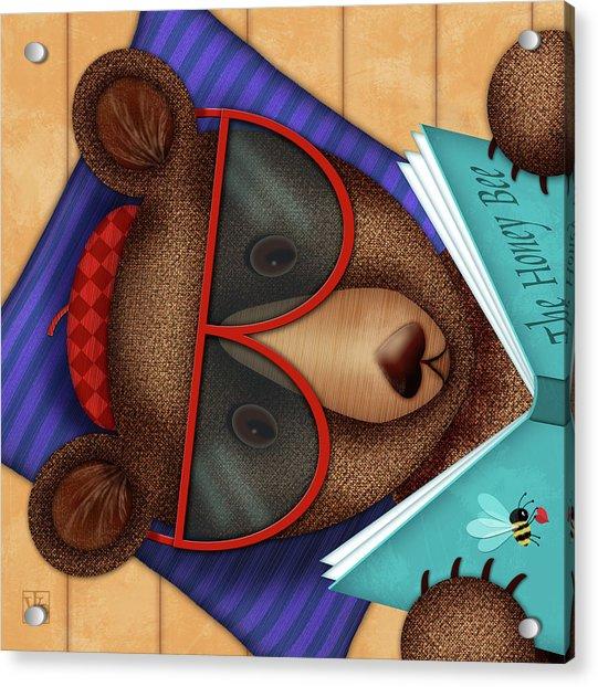 B Is For Brown Bear Acrylic Print