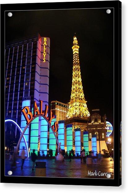 Ballys And Paris Las Vegas Acrylic Print