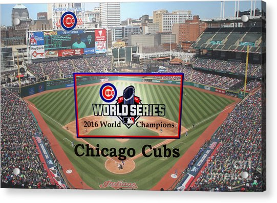 Chicago Cubs - 2016 World Series Champions Acrylic Print