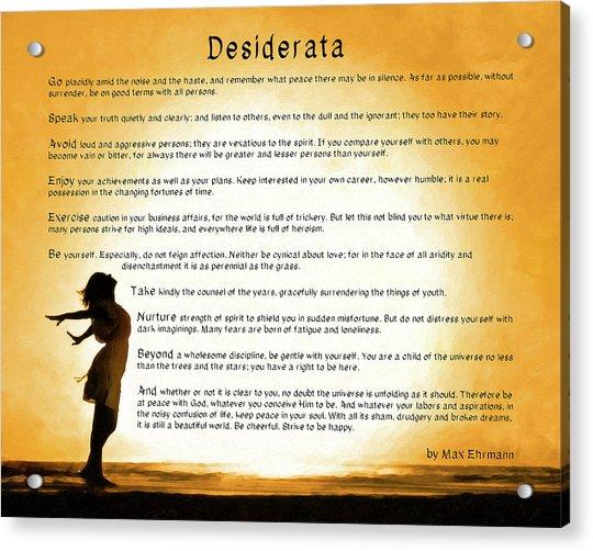 Desiderata - Child Of The Universe Acrylic Print