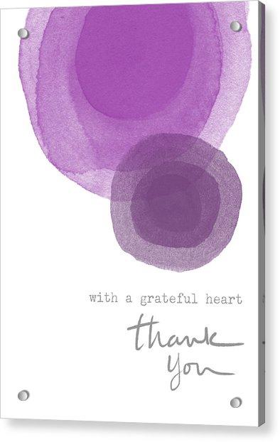 Grateful Heart Thank You- Art By Linda Woods Acrylic Print