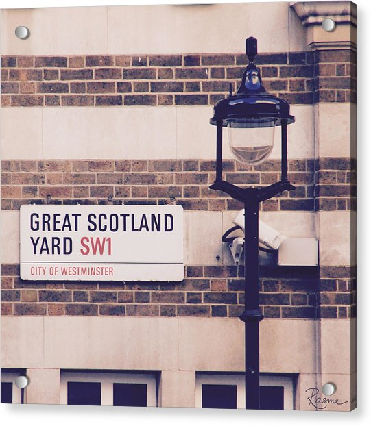 Great Scotland Yard Acrylic Print