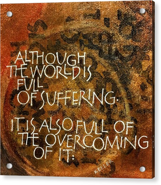 Inspirational Saying Overcome Acrylic Print