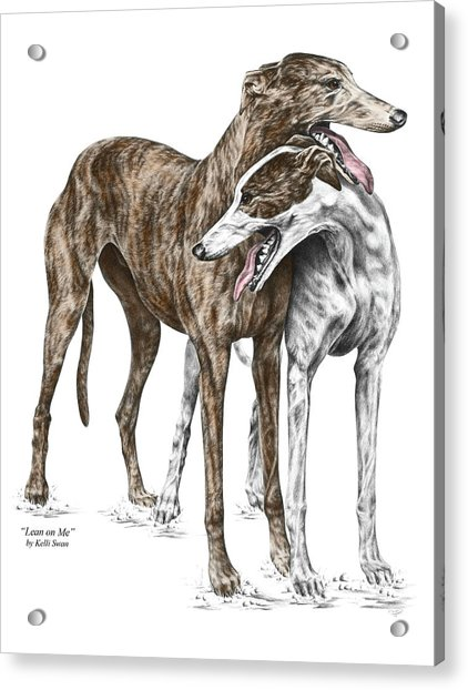 Lean On Me - Greyhound Dogs Print Color Tinted Acrylic Print