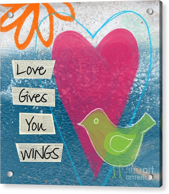 Love Gives You Wings Acrylic Print