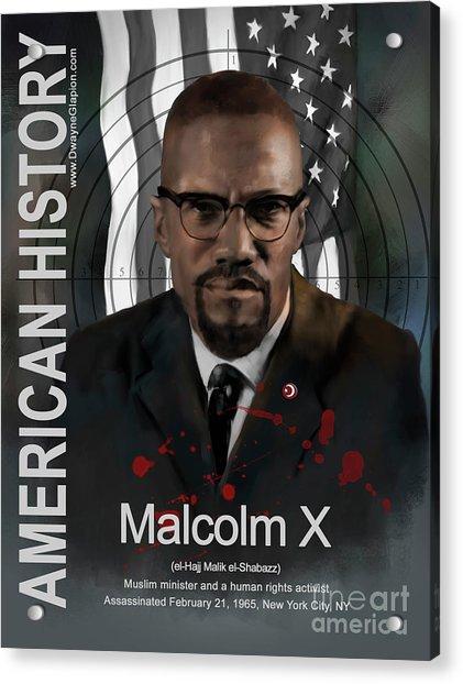 Acrylic Print featuring the digital art Malcolm X American History by Dwayne Glapion