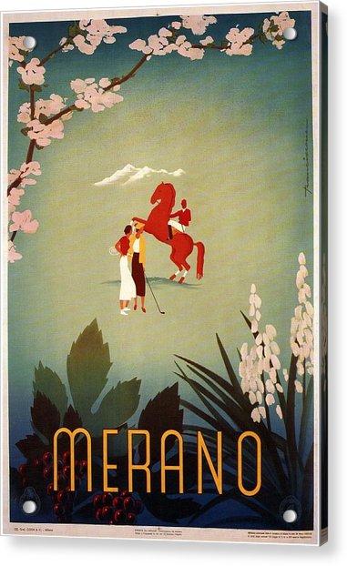Merano - Italy - Retro Travel Poster - Vintage Poster Acrylic Print