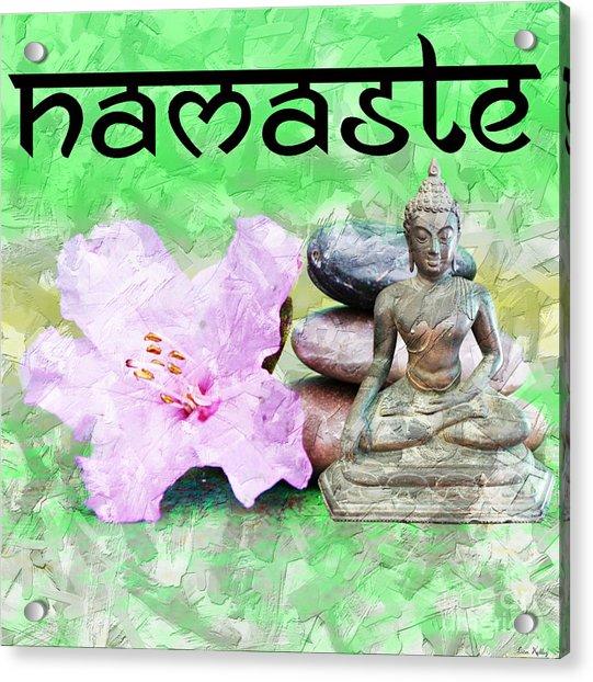 Namaste Buddha. V2 Acrylic Print