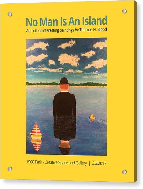 No Man Is An Island T-shirt Acrylic Print