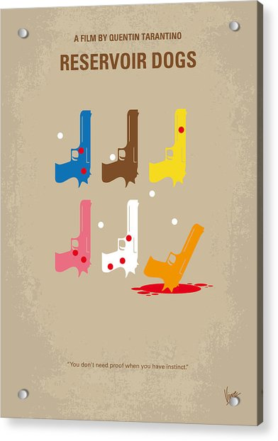 No069 My Reservoir Dogs Minimal Movie Poster Acrylic Print