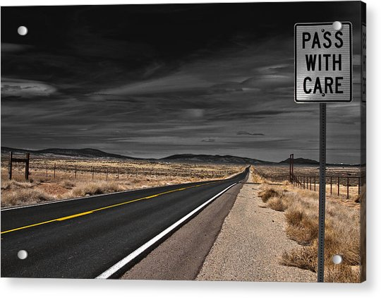 Pass With Care Acrylic Print