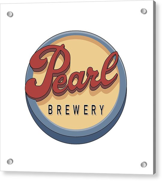 Pearl Brewery Sign Acrylic Print