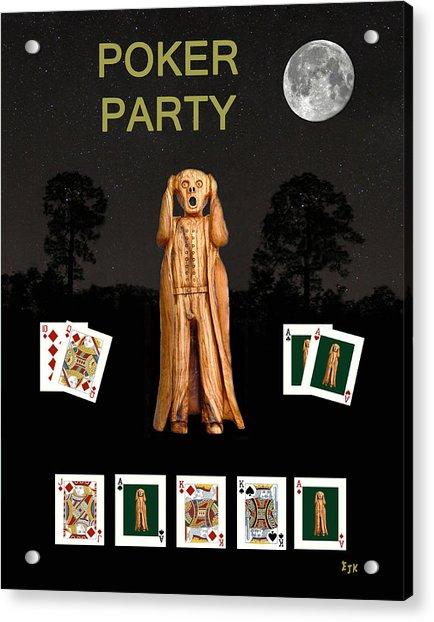 Poker Scream Party Poker Acrylic Print