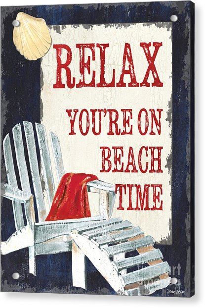 Relax You're On Beach Time Acrylic Print