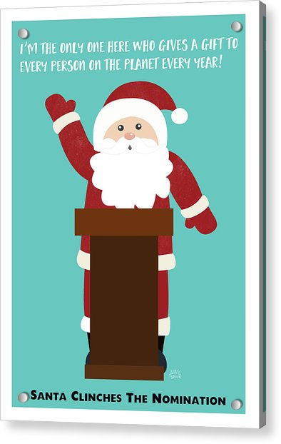 Santa Clinches The Nomination- Art By Linda Woods Acrylic Print