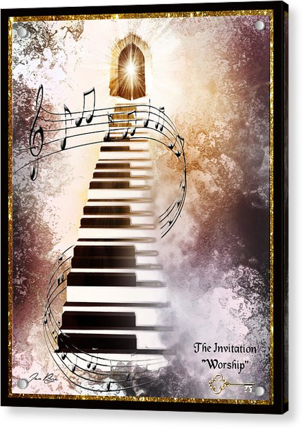 The Invitation- Worship Acrylic Print