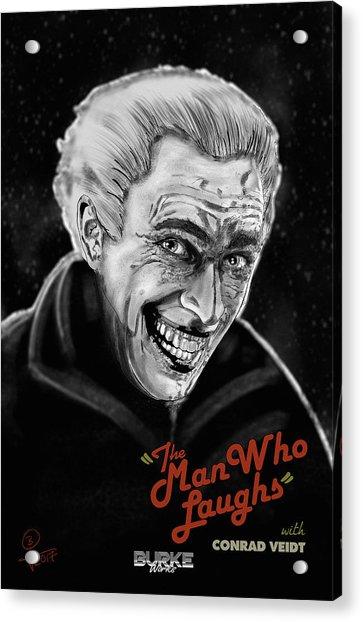 The Man Who Laughs Acrylic Print by Joseph Burke