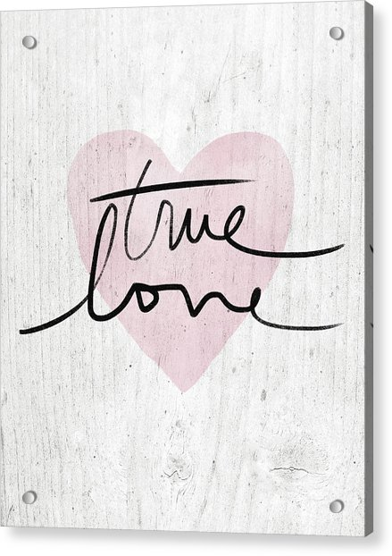 True Love Rustic- Art By Linda Woods Acrylic Print