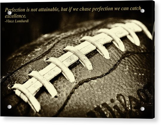 Vince Lombardi Perfection Quote Acrylic Print