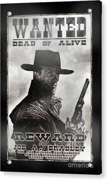 Wanted Poster Notorious Outlaw Acrylic Print