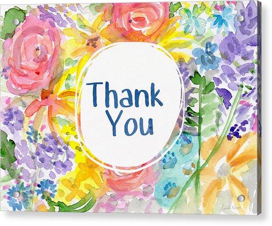 Watercolor Garden Thank You- Art By Linda Woods Acrylic Print