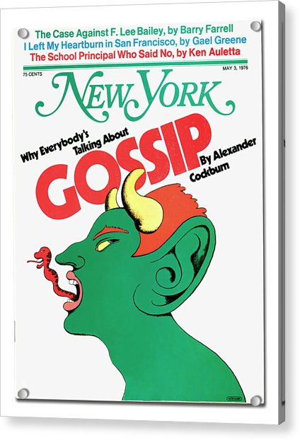 Acrylic Print featuring the mixed media Why Everybody Is Talking About Gossip by Milton Glaser