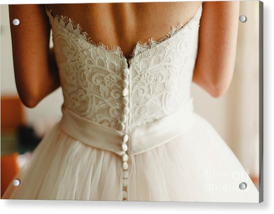 Bride Getting Ready, They Help Her By Buttoning The Buttons On The Back Of Her Dress. Acrylic Print