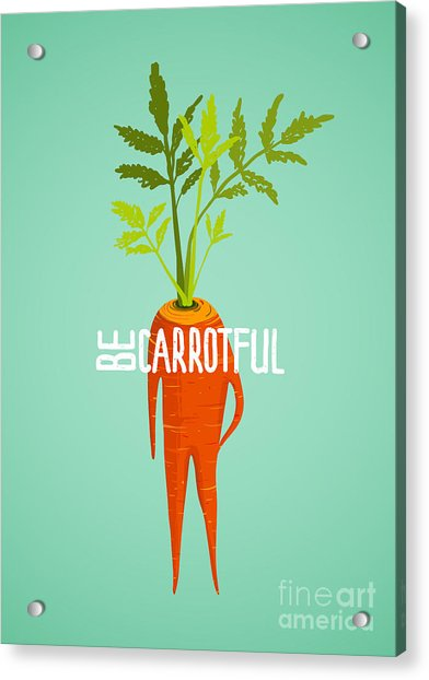 Carrot Diet Colorful Inspirational Acrylic Print