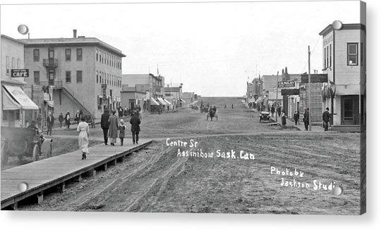 Centre Street Assiniboia  Sasketchewan  Ca  1915 Acrylic Print