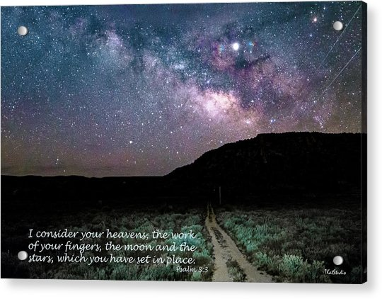 Consider Your Heavens Acrylic Print