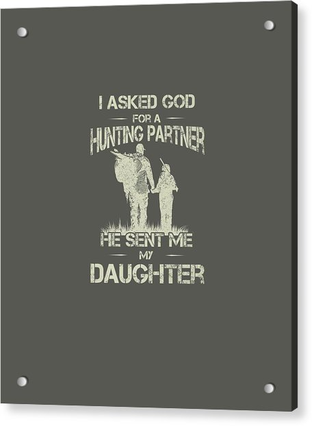 Hunter Dad And Daughter Hunting Partners Funny Father Day Premium T-shirt Acrylic Print