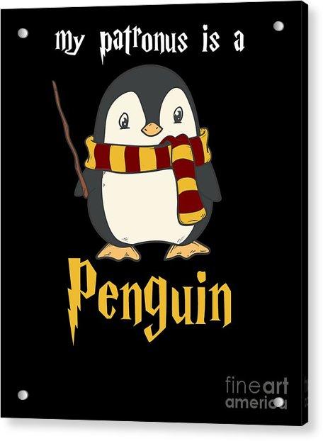 My Patronus Is A Penguin Acrylic Print