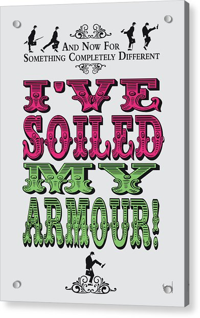 No03 My Silly Quote Poster Acrylic Print