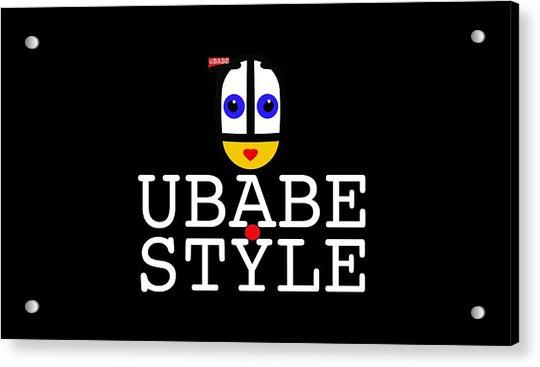 Ubabe Style Url Acrylic Print