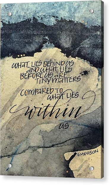 What Lies Within Acrylic Print