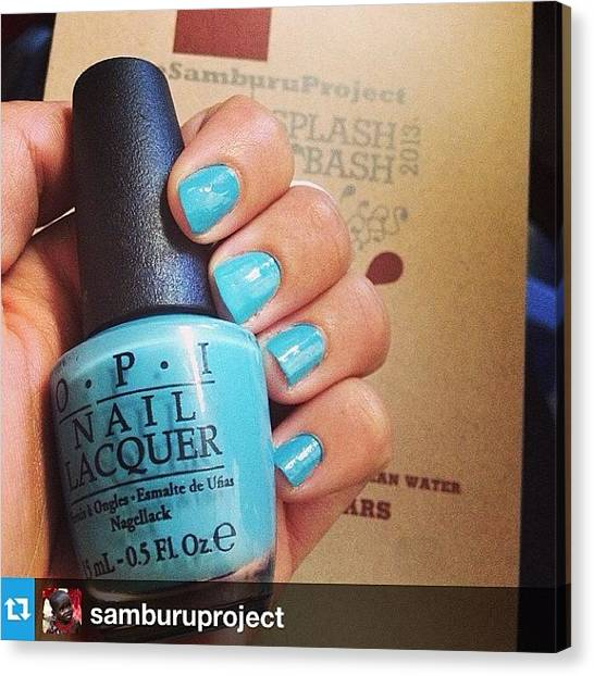 Kenyan Canvas Print - 💅💙🌊 Love It!! #opi Created A by Delia Douglas