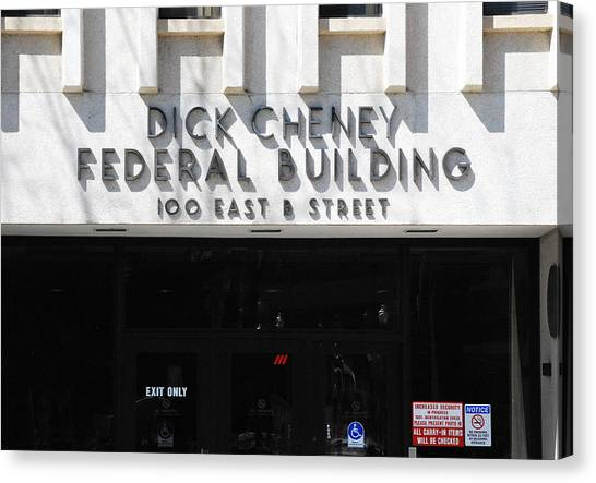 Dick Cheney Canvas Print - Dick Cheney Federal Bldg. by Oscar Williams