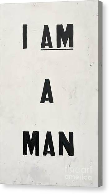 Rights Canvas Print - I Am A Man by Baltzgar