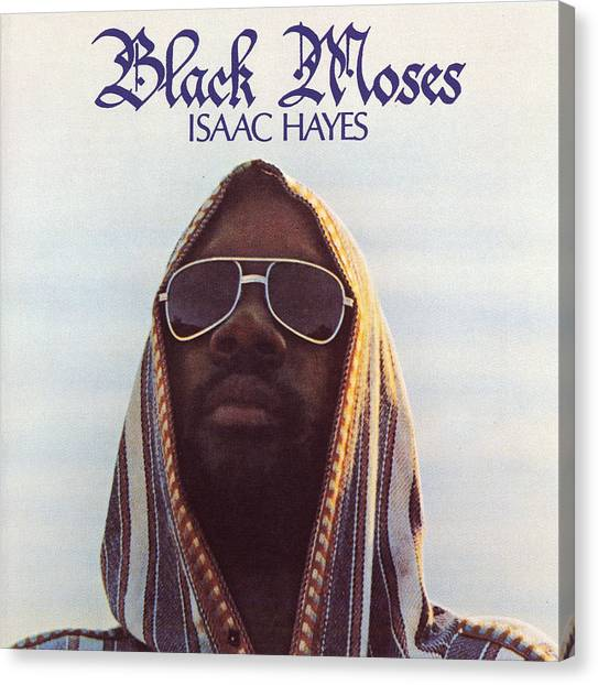 Soul Canvas Print - Isaac Hayes -  Black Moses by Concord Music Group